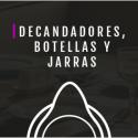 DECANTADORES BOTELLAS Y JARRAS