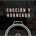 COCCIÓN Y HORNEADO