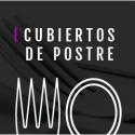 CUBIERTOS DE POSTRE